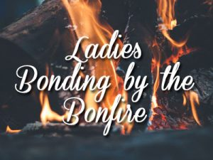 Ladies Bonding By The Bonfire